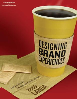 Designing Brand Experience By Landa, Robin