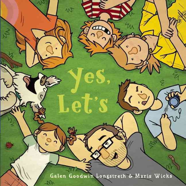 Yes, Let's By Longstreth, Galen Goodwin/ Wicks, Maris (ILT)